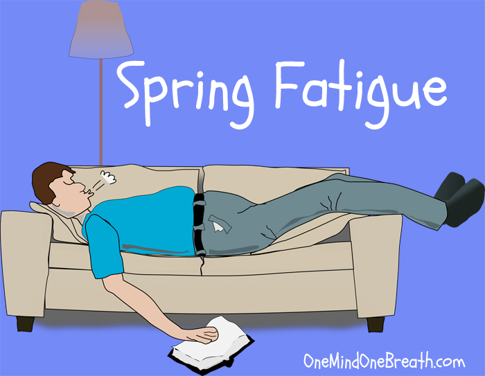 12 ways to manage spring fatigue1