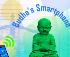 Buddha's smartphone by Sang H. Kim at OneMindOneBreath.com